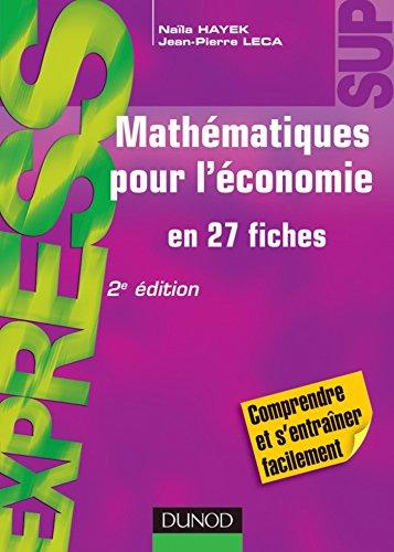 Mathmatiques pour l'conomie - 2e d. : en 27 fiches (Express)