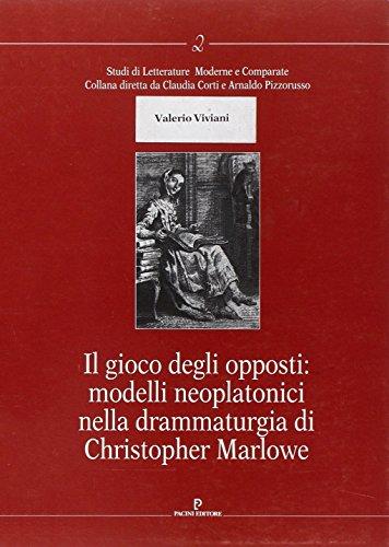 Il gioco degli opposti: modelli neoplatonici nella drammaturgia di Christopher Marlowe