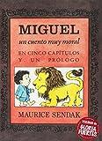 Miguel (Un cuento muy moral) (libros para soñar)
