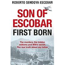 Son of Escobar: First Born