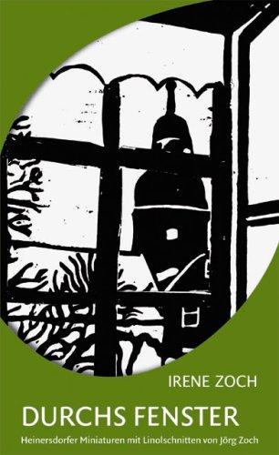 Durchs Fenster: Heinersdorfer Miniaturen