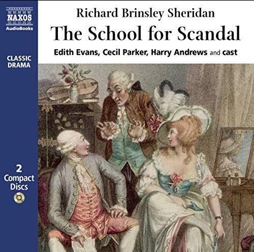 The School for Scandal (Naxos Classic Drama)