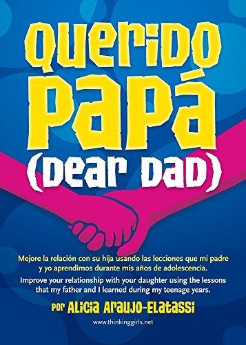 Querido Papa (Spanish and English Edition) by Alicia Araujo-Elatassi (2014-11-15)
