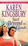 Just Beyond the Clouds: A Novel (Cody Gunner Series Book 2)