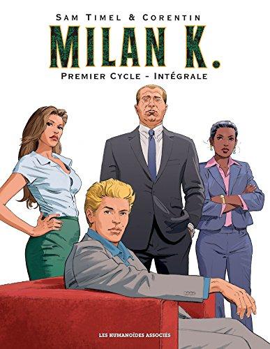 Milan K., Intégrale Premier cycle :
