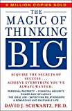 [The Magic of Thinking Big] (By: David Joseph Schwartz) [published: July, 1990]