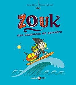 """Afficher """"Zouk n° 4 Des vacances de sorcière"""""""