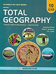 ICSE Total Geography for Class 10 (Latest Syllabus 2022)