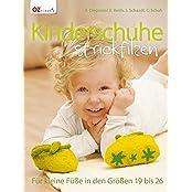 Kinderschuhe strickfilzen: Für kleine Füße in den Größen 19 bis 26