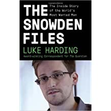{ THE SNOWDEN FILES: THE INSIDE STORY OF THE WORLD'S MOST WANTED MAN (VINTAGE) - STREET SMART } By Harding, Luke ( Author ) [ Feb - 2014 ] [ Paperback ]