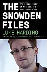 { { [ THE SNOWDEN FILES: THE INSIDE STORY OF THE WORLD'S MOST WANTED MAN ] By Harding, Luke ( Author ) Feb - 2014 [ Paperback ]