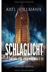 Schlaglicht - Ein Fall für Julia Wagner Taschenbuch