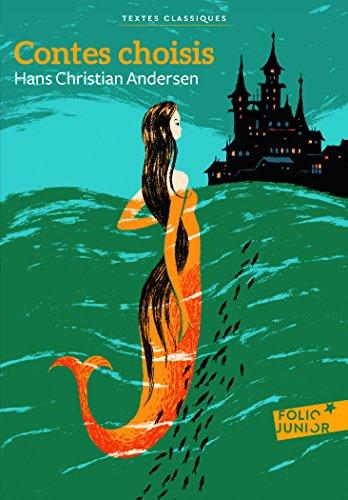 Contes choisis par Hans Christian Andersen