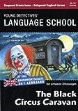 The Black Circus Caravan - Der schwarze Zirkuswagen