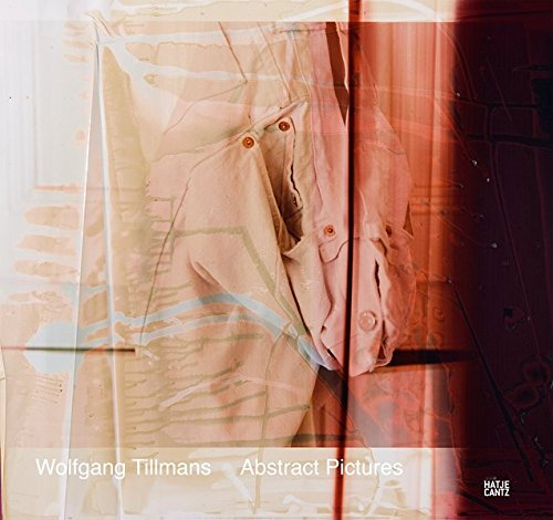 Wolfgang Tillmans: Abstract Pictures (Abstract-sammlung)