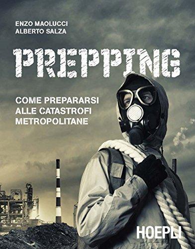 prepping-come-prepararsi-alle-catastrofi-metropolitane