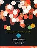 Digital Fundamentals: Pearson New International Edition: A Systems Approach