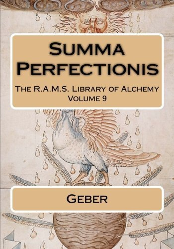 Summa Perfectionis (The R.A.M.S. Library of Alchemy) (Volume 9) by Geber (2015-02-27)