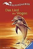 Das Lied der Wogen (Delfinzauber, Band 5)