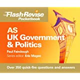 AS UK Government & Politics Flash Revise Pocketbook