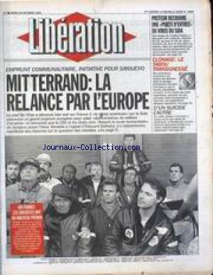LIBERATION [No 3866] du 26/10/1993 - MITTERRAND - LA RELANCE DE L' EUROPE PASTEUR DECOUVRE UNE PORTE D' ENTREE DU VIRUS DU SIDA CLONAGE - LE TABOU TRANSGRESSE
