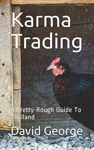 Karma Trading: A Pretty-Rough Guide To Thailand - Rough Guides Thailand