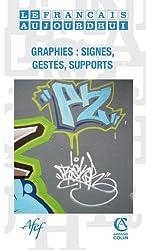 Le français aujourd'hui nº 170 (3/2010) Graphies : signes, gestes, supports