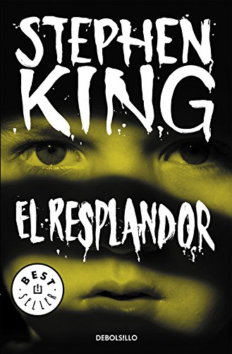 El resplandor (BEST SELLER) por Stephen King