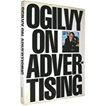 Ogilvy on Advertising by David Ogilvy (1983-09-01)