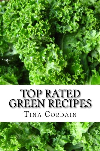 Top Rated Green Recipes Paleo Style Free Of Gluten Grains Dairy And Refined Sugars