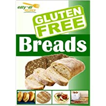 Easy-As Recipes - Gluten Free Breads Cookbook (Easy-As Gluten Free Recipes 1) (English Edition)