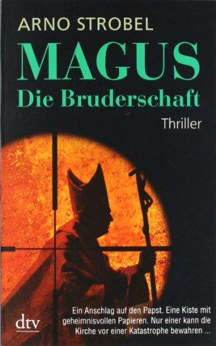 Buchseite und Rezensionen zu 'Magus Die Bruderschaft: Thriller' von Arno Strobel