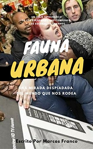 Fauna Urbana por Marcos Franco