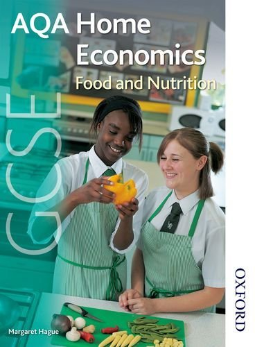 AQA GCSE Home Economics: Food and Nutrition: Student's Book by Margaret Hague (11-May-2009) Paperback