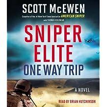 [{ Sniper Elite: One Way Trip By McEwen, Scott ( Author ) Jun - 04- 2013 ( Compact Disc ) } ]