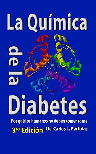 la-quimica-de-la-diabetes-por-que-los-humanos-no-deben-comer-carnes-la-quimica-de-las-enfermedades-n