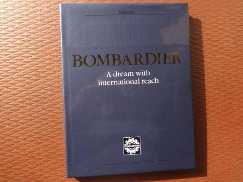 bombardiera-dream-with-international-reach-1942-1992