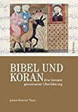 Bibel und Koran - Johann-Dietrich Thyen