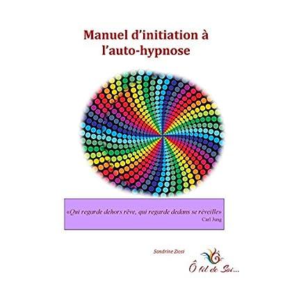 Manuel pratique d'auto-hypnose
