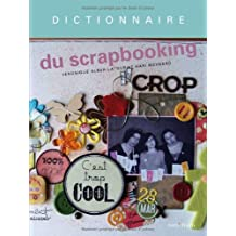 Dictionnaire du scrapbooking