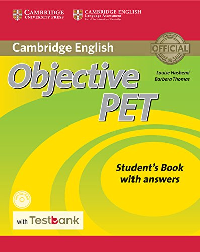 Objective PET Libro del estudiante con respuestas, CD-ROM y banco de tests. 2ª Edición