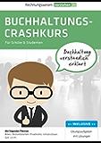 Buchhaltungs Crashkurs: Buchhaltung verständlich erklärt
