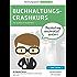 Buchhaltung Crashkurs: Buchhaltung / Buchführung für Anfänger