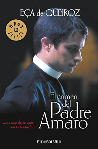 El crimen del Padre Amaro: 331 (BEST SELLER)