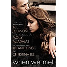 When We Met by A. L. Jackson (2014-11-04)