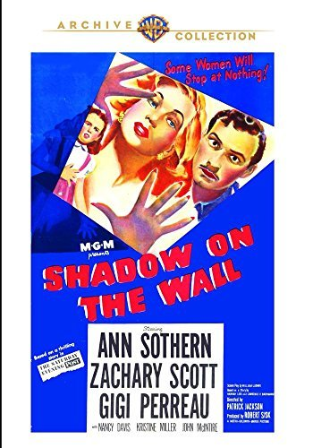 Shadow on the Wall by Ann Sothern