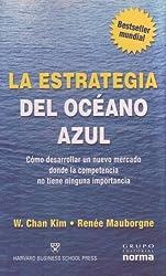 La Estrategia del Oceano Azul (Spanish Edition) by W. Chan Kim (2005-06-02)