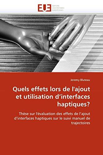 Quels effets lors de l''ajout et utilisation d''interfaces haptiques? par Jeremy Bluteau
