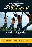 Rang De Basanti: The Shooting Script