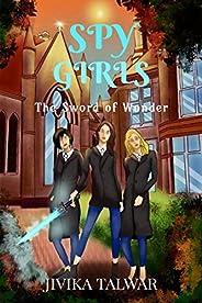 Spy Girls: The Sword of Wonder